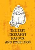 De Beste Therapeut Has Fur And Vier Benen het Betekenen Het leuke Grappige Concept van de Citaatbanner Vectortypografie Dierlijke vector illustratie