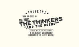 De denkers denken en de mannen van de daad  Maar tot de denkers doe en de mannen van de daad denken vector illustratie