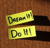 De droom het, doet IT! Royalty-vrije Stock Foto's