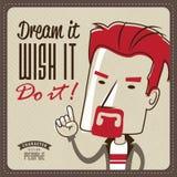 De droom het, wenst het en doet het! Stock Fotografie