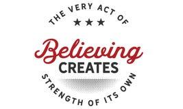 De eigenlijke handeling van het geloven leidt tot sterkte van zijn  royalty-vrije illustratie