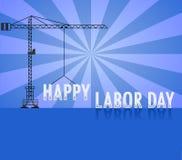 De gelukkige Arbeidsdag met kraan, arbeidsdag kan Vectorillustratie Stock Afbeeldingen