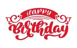 De gelukkige uitdrukking van de Verjaardagshand getrokken tekst Kalligrafie het van letters voorzien woord grafische, uitstekende stock illustratie
