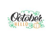 De getrokken van letters voorziende kaart van Hello Oktober hand met krabbelpompoen en bladeren Inspirational de herfstcitaat stock illustratie