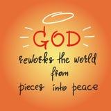De god herwerkt de wereld van stukken in vrede - het motievencitaat van letters voorzien, godsdienstige affiche stock illustratie