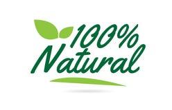de groene tekst van het blad100% Natuurlijke hand geschreven woord voor het ontwerp van het typografieembleem royalty-vrije illustratie