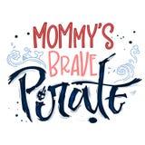 De hand getrokken van letters voorziende Moedige Piraat van de uitdrukkingsmama vector illustratie