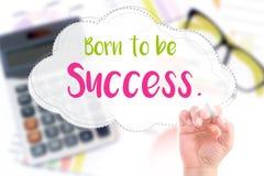 De hand schrijft geboren succes te zijn Stock Afbeeldingen