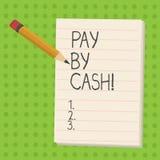 De handschrifttekst betaalt door Contant geld Concept die Klant betekenen die met geldmuntstukken rekeningen betalen die en détai stock illustratie