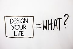 De handschrifttekst ontwerpt Uw Leven De doelstellingen van het de plannenleven van de conceptenbetekenis nemen de Vastgestelde D Royalty-vrije Stock Afbeelding