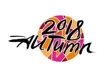 De herfst van 2018 Kalligrafieembleem tegen op de achtergrond van een heldere bont cirkel royalty-vrije illustratie