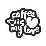De koffie is Mijn Liefdekalligrafie het Van letters voorzien Stock Fotografie