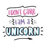 ` De la inscripción pongo cuidado del ` t que soy un ` del unicornio en un estilo de moda de las letras Foto de archivo libre de regalías