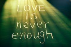 De liefde is nooit genoeg Royalty-vrije Stock Foto