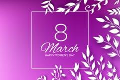 8 de março cartão de cumprimentos O dia das mulheres internacionais Folhas brancas do corte de papel floral realístico Ramalhete  ilustração royalty free