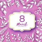 8 de março cartão de cumprimentos O dia das mulheres internacionais Folhas brancas do corte de papel floral realístico Ramalhete  ilustração do vetor