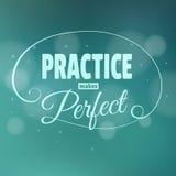 De praktijk maakt het meest perfest. Het van letters voorzien. Stock Afbeeldingen