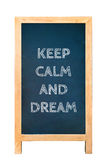 De raad met de tekst houdt kalm en droom Stock Fotografie