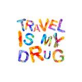 De reis is mijn drug Vectorinschrijving Royalty-vrije Stock Foto's