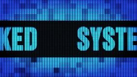 De systeem Binnendrongen in een beveiligd computersysteem Front Text Scrolling-LEIDEN Muurcomité Raad van het Vertoningsteken vector illustratie