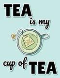 De thee is mijn kop theeaffiche Hand getrokken grappige stijlsup van aftreksel grappige prentbriefkaar royalty-vrije illustratie