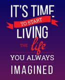De tijd aan het leven het leven u veronderstelde altijd Stock Afbeelding