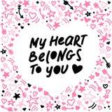 De vectorhand - gemaakt het van letters voorzien liefdecitaat Mijn hart behoort tot u en decorelementen en patroon geïsoleerd op  Royalty-vrije Stock Afbeeldingen
