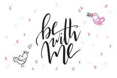 De vectortekst van de daggroeten van de hand van letters voorziende valentijnskaart ` s - ben met me - met hartvormen en vogels Stock Foto's