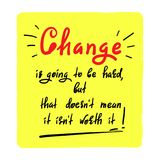 De verandering gaat hard zijn, maar dat doesn ` t betekent het isn ` t met een waarde van het - met de hand geschreven motievenci vector illustratie