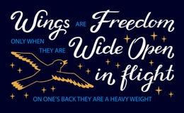 De vleugels zijn Vrijheid slechts wanneer zij wijd Open tijdens de vlucht zijn, op zijn rug zij zwaargewicht - unieke inspiration stock illustratie