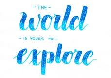 De wereld is te onderzoeken van u - overhandig het van letters voorzien inschrijving in blauwe ombre met witte sterren vector illustratie