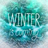 ` De winter is komende `-affiche in het van letters voorzien stijl Royalty-vrije Stock Afbeeldingen