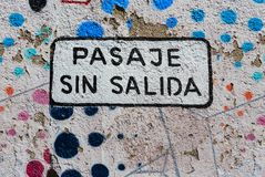 Dead end sign in spanish in Valparaiso, chile, South America Royalty Free Stock Image