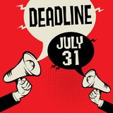 Deadline - July 31. Megaphone Hand business concept with text Deadline - July 31, vector illustration Stock Photos