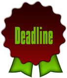 DEADLINE on red seal with green ribbons. Illustration Stock Photos