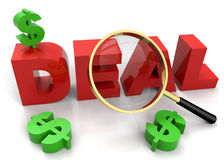 Deal. 3D rendered illustration of magnifier, aiming and focusing on the word Deal, with some dollar symbols around it Stock Image
