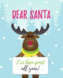 Dear Santa I`ve been good all year Christmas message. royalty free illustration