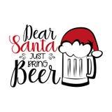 Dear Santa just bring Beer- funny Christmas text, with Santa`s cap on beer mug.