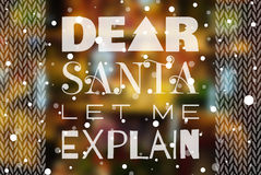 Dear Santa let me explain Christmas poster Royalty Free Stock Photos