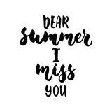 Dear Summer I miss you - hand drawn lettering quote on the white background. Fun brush ink inscription for royalty free illustration