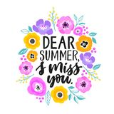 Dear summer, I miss you - hand written lettering illustration. Summer quote made in vector. Cute motivational slogan vector illustration