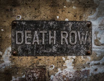 Death Row Sign. Grungy Death Row Sign At A Maximum Security Prison Stock Photo
