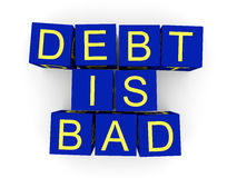 Debt is bad Stock Photography
