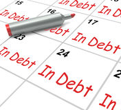 In Debt Calendar Shows Money Owing And Due Stock Images