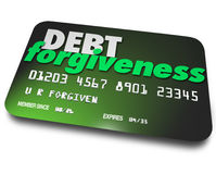 Debt Forgiveness Loan Balance Repayment Consolidation Credit Car. Debt Forgiveness words on a plastic credit card as you negotiate repayment or removal of debt Royalty Free Stock Photos