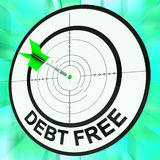 Debt Free Shows Financial Wealth And Success. Debt Free Showing Financial Freedom Wealth And Success Royalty Free Stock Image