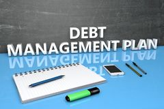 Debt Management Plan. Text concept with chalkboard, notebook, pens and mobile phone. 3D render illustration Stock Photo