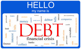 Debt Word Cloud Nametag Concept. With terms such as bills, credit cards, banks and more Stock Images