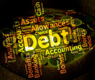 Debt Word Means Words Liability And Debts Royalty Free Stock Photography