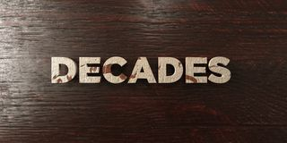 Decades - grungy wooden headline on Maple  - 3D rendered royalty free stock image Stock Photography